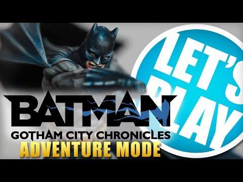 Let's Play: Batman - Gotham City Chronicles [Adventure Mode]