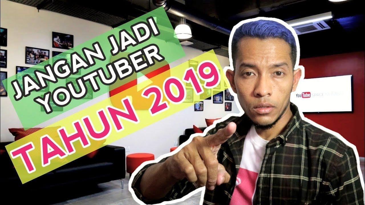 JANGAN JADI YOUTUBER TAHUN 2019? | Nazier Millionaire