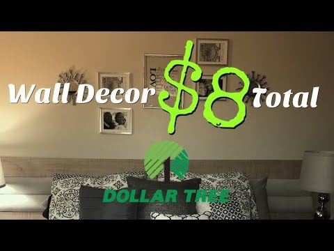 Dollar Tree DIY | Over the Bed Wall Decor | $8 Total
