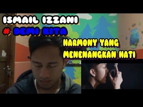 Ismail Izzani #Demi Kita - Orang Indonesia Mereaksi Lagu Malaysia#24