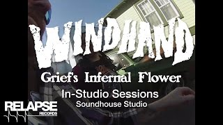 "WINDHAND – ""Grief's Infernal Flower"" (Studio Video)"