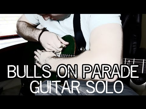 Rage Against the Machine – Bulls on Parade (Guitar Solo ...