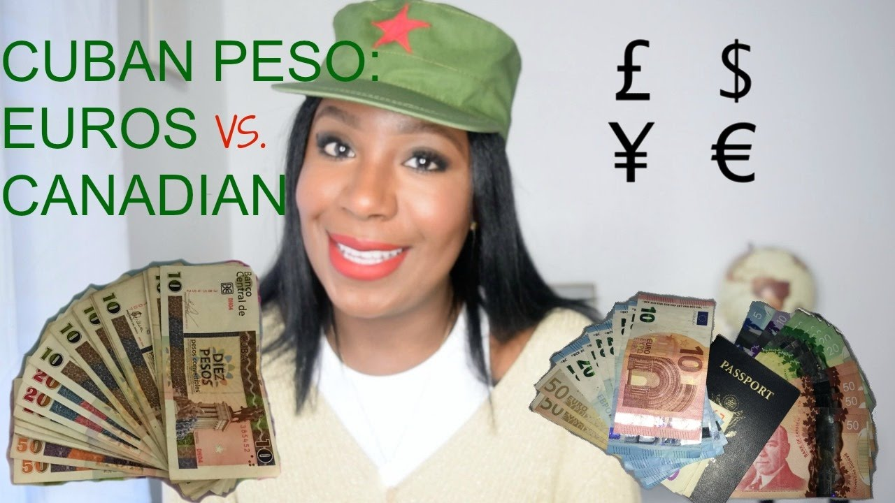Don T Go Broke Converting Your American Money For Cuban Pesos Which Is Best Euro Vs Canadian