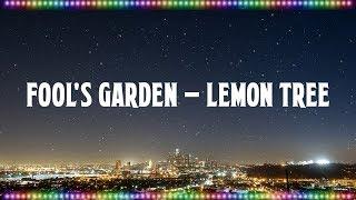 Fool's Garden - Lemon Tree [Music With Lyrics]