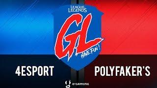 La Grosse Ligue - 4esport vs Polyfaker's - RO16