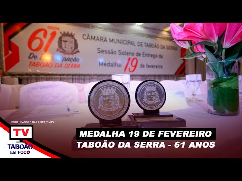 """Entrega da """"Medalha 19 de Fevereiro"""" em Taboão da Serra"""