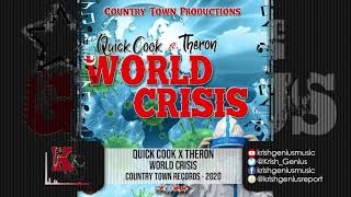 Quick Cook x Theron - World Crisis (Official Audio 2020)