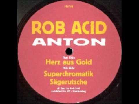 Rob Acid - Herz Aus Gold