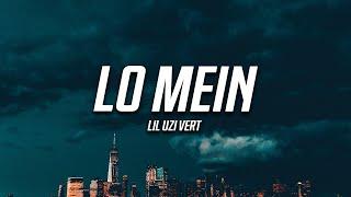 Lil Uzi Vert - Lo Mein (Lyrics)