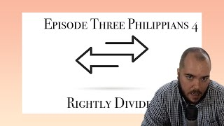 Rightly Divided Episode 3 Phil 4 MB