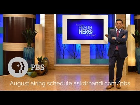 Dr. Nandi's Be Your Own Health Hero PBS Special