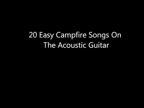 20 Easy Campfire Songs to play on acoustic guitar (Good For Beginners)