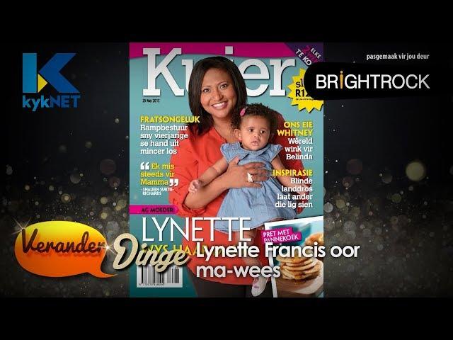 Lynette Francis oor ma-wees