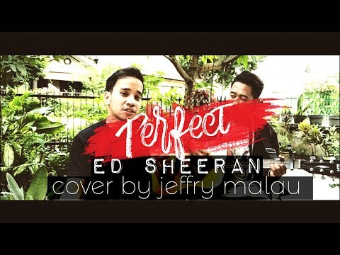 Perfect  Ed Sheeran  Cover Jeffry Malau