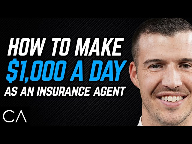 How To Make $1,000 EVERY Day As An Insurance Agent