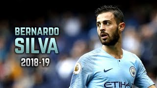 Bernardo Silva 2018-19 | Dribbling Skills & Goals