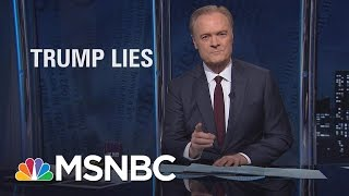 Lawrence On President Donald Trump's Lies, Big And Small | The Last Word | MSNBC