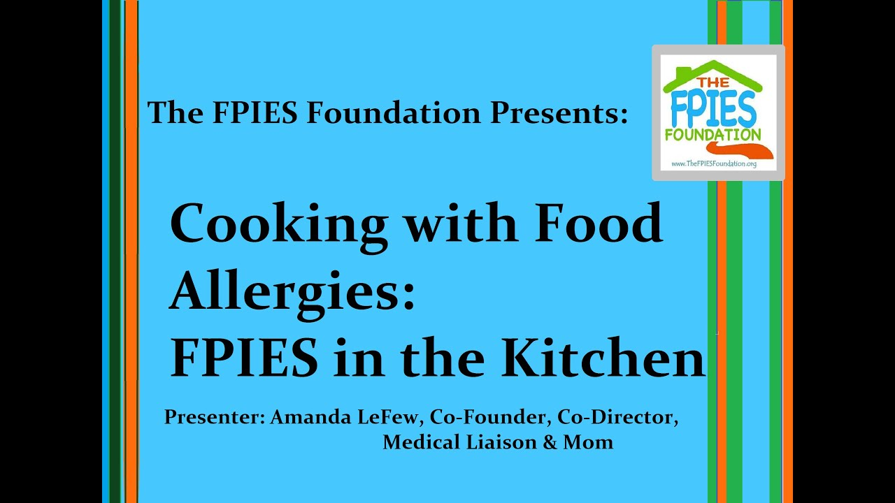 Cooking With Food Allergies Fpies In The Kitchen Youtube