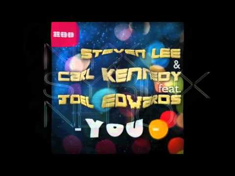 Steven Lee and Carl Kennedy feat Joel Edwards You ( Nyx Syrinx Nelio Remix )