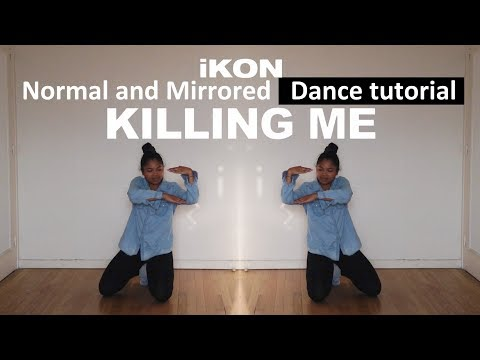 [full tutorial w/ mirror] iKON - '죽겠다(KILLING ME)'