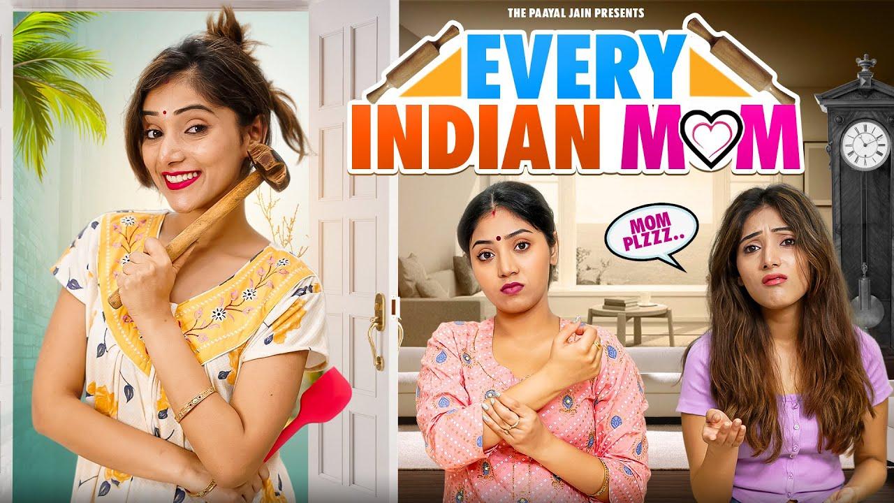 Every Indian Mom | Ft. Tena Jaiin | The Paayal Jain
