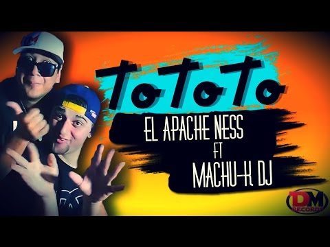 TO TO TO - EL APACHE NESS - DJ MACHU-K (D.M RECORDS)
