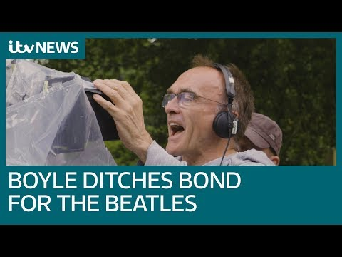 Danny Boyle Ditches Bond For The Beatles With Yesterday Film | ITV News