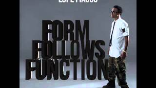 Form Follows Function - Lupe Fiasco