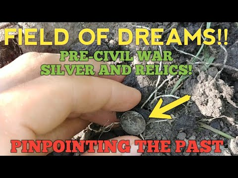 Field of Dreams!! Pre-civil war silver and relics! 187 year old silver! Buttons! Metal Detecting!