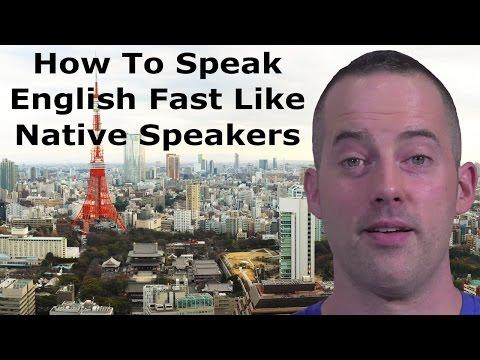 How to Speak English FAST Like Native English Speakers