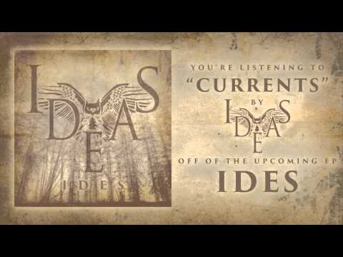 Ideas - Currents