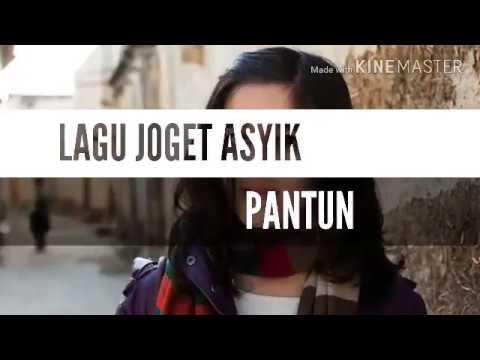 LAGU JOGET ASYIK_ PANTUN
