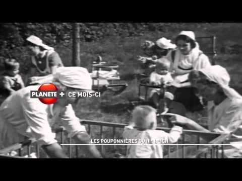 Les pouponnières du IIIème Reich sur PLANÈTEPLUS CANADA