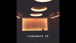 Hubert Daviz - framework EP [HD]
