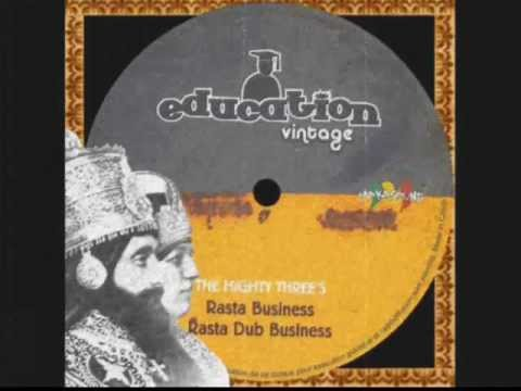 Rasta Business+Rasta Dub Business-The Mighty Threes (Education Vintage)