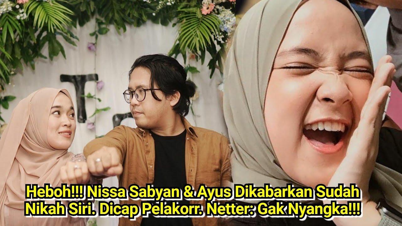 Heboh!!! Nissa Sabyan & Ayus Dikabarkan Sudah Nikah Siri. Dicap Pel4korr. Netter: Gak Nyangka!!!