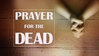 Oración para los Muertos