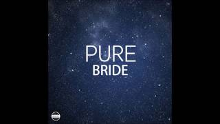 Pure Bride arr. Preston Hostetler