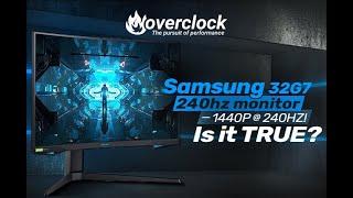 Samsung Odyssey G7 32inch 240hz Monitor - 1440P at 240HZ! Is it TRUE?