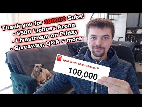 Thank You For 100000 SUBSCRIBERS! | $500 Lichess Arena, Giveaway, Q&A and a nice Mikhail Tal Game