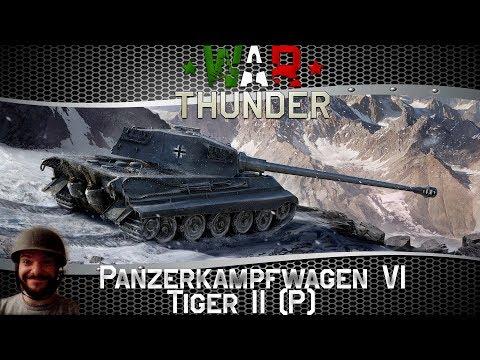 War Thunder | Panzerkampfwagen VI Tiger II (P) | Gameplay HD