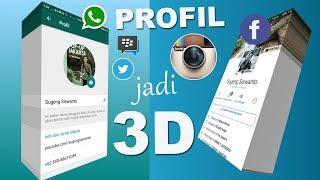 Begini Cara Membuat Profil WA IG FB dll Menjadi 3D