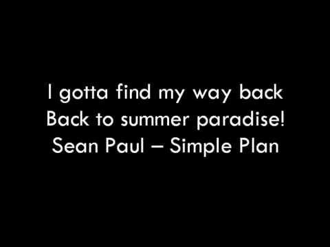 Simple Plan & Sean Paul  Summer Paradise  Lyrics