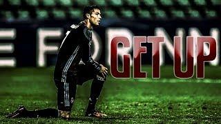 Cristiano Ronaldo - Get Up - Motivational Video 2018 | HD