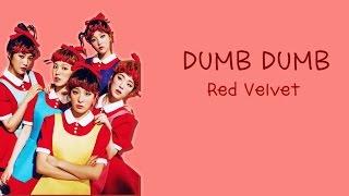 Red Velvet (레드벨벳) - Dumb Dumb (Han/Rom/Eng Lyrics)