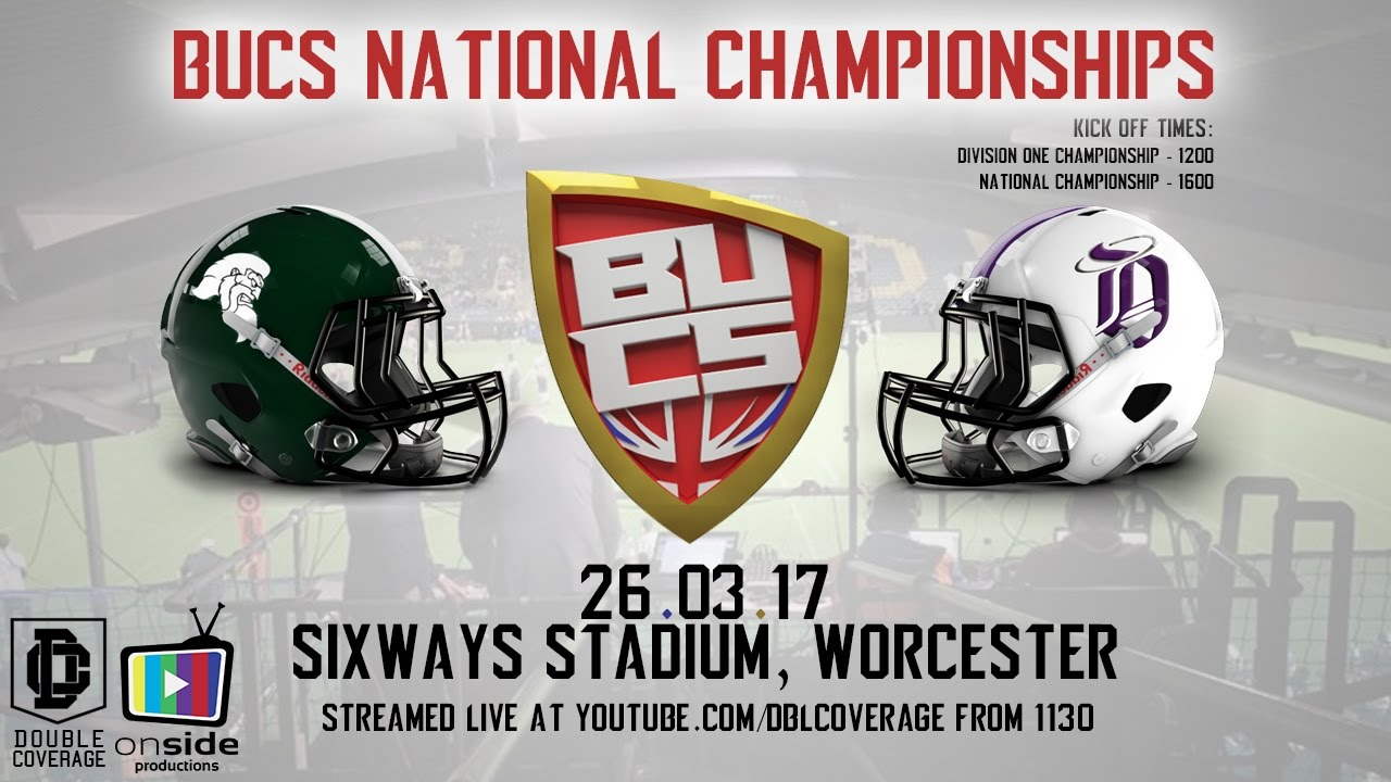 Kickoff time for national championship game - Live British American Football Bucs National Championships From Sixways Stadium