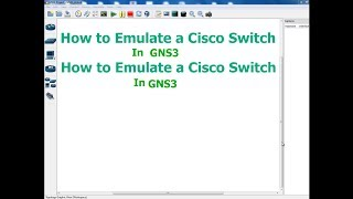 How to emulate a Cisco Switch in GNS3(, 2013-11-30T02:15:07.000Z)