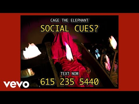 Смотреть клип Cage The Elephant - Social Cues