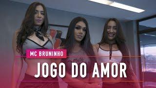 Baixar Jogo do Amor - MC Bruninho - Coregrafia: Mete Dança