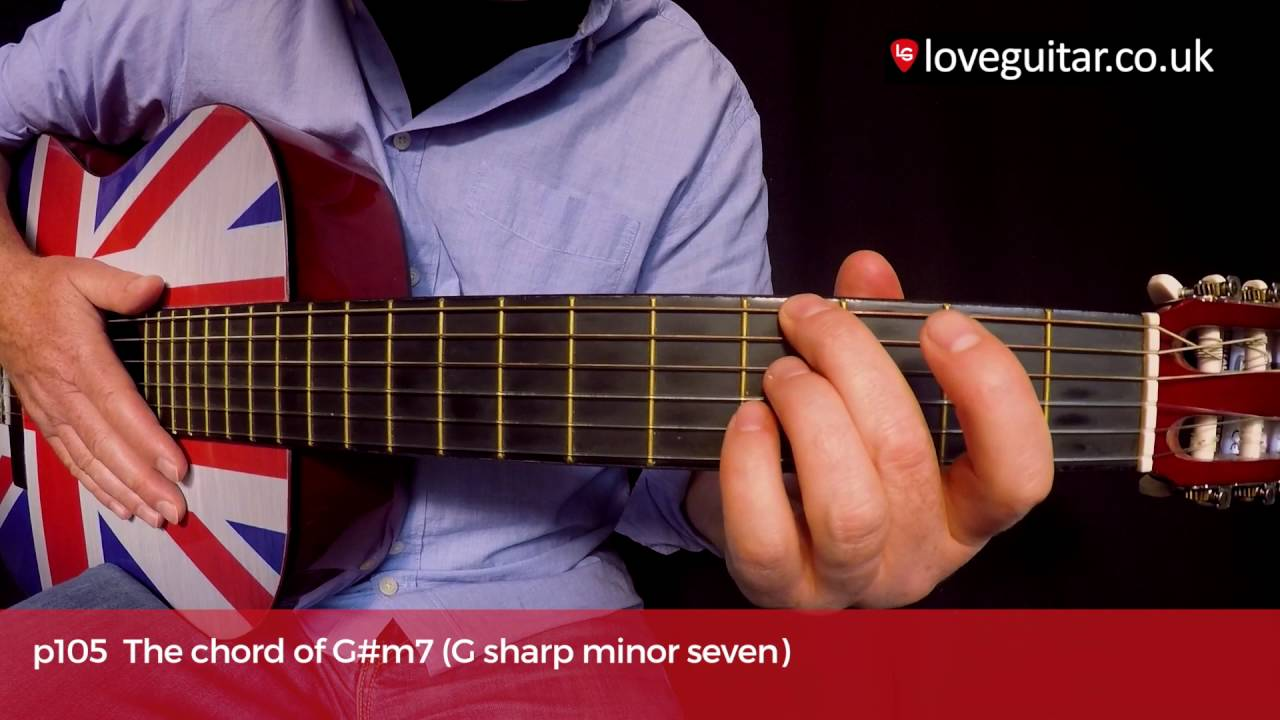 How To Play The Chord Of Gm7 G Sharp Minor 7 Love Guitar Page